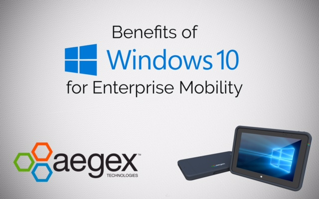 Benefits of Windows 10 for Enterprise Mobility